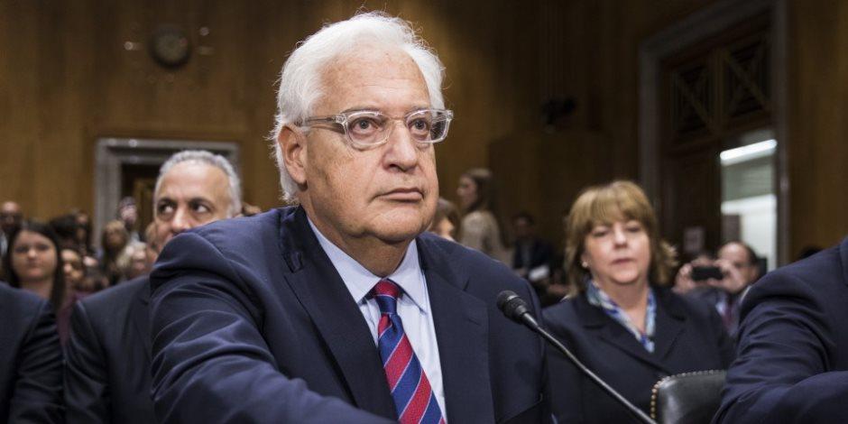 سفير أمريكا في تل أبيب: هناك فرصة للسلام رغم غضب الفلسطينيين