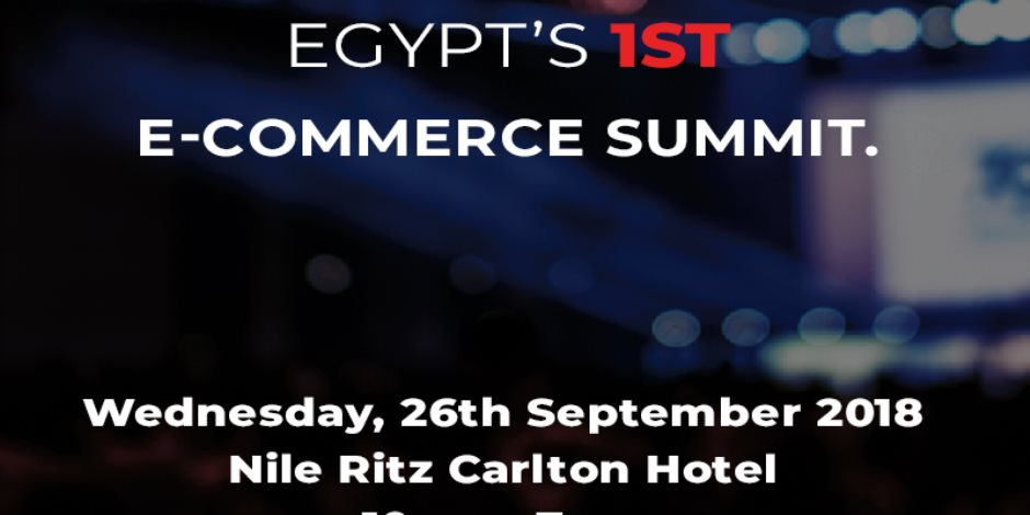 تفاصيل انطلاق القمة الأولى للتجارة الإلكترونية في منطقة الشرق الأوسط بمصر