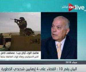قائد الصاعقة سابقا: عملية سيناء 2018 تضع نهاية للحرب على الإرهاب