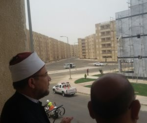 وزير الأوقاف: تسليم الشقة على المفتاح كاملة المرافق والمقصرين مصيرهم النائب العام
