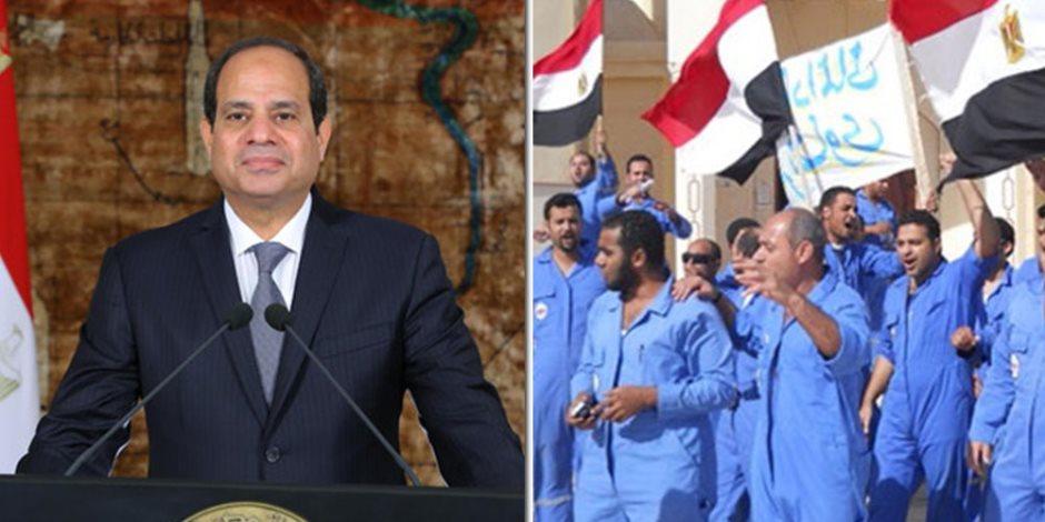 السيسى لعمال مصر: كل عام وأنتم سبب في تقدم مصر وازدهارها