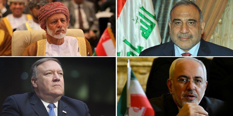 تفاصيل مساعي تهدئة الأوضاع بين واشنطن وطهران عبر وساطة «عمانية - عراقية»