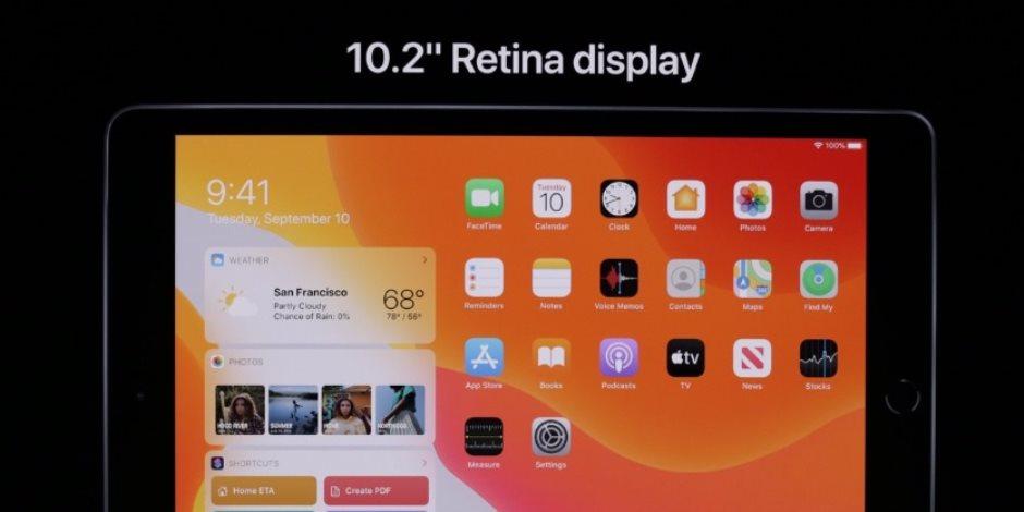 مؤتمر أبل.. إطلاق iPad جديد بشاشة 10.2 بوصة وسعر تنافسي