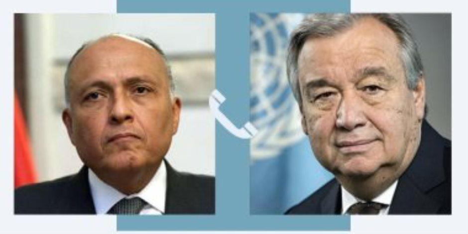 وزير الخارجية لـ «أمين الأمم المتحدة»: نرفض الإجراءات الأحادية المتصلة بملء سد النهضة
