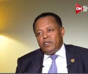 السفير الأثيوبى لـON Live: دعوة ممثلين عن دول حوض النيل لزيارة سد النهضة قريبا