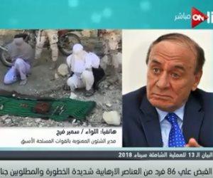 خبير استراتيجى:مسح شامل للقوات المسلحة لكل شبر في سيناء.. والإرهاب ينحصر