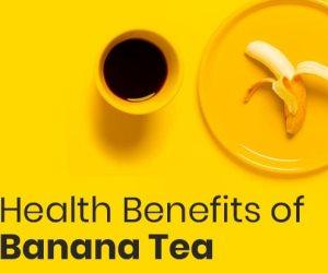 يساعد على الأسترخاء و تعزيز صحة القلب والجلد.. 7 فوائد صحية لشاي الموز