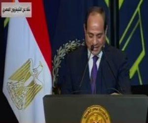 السيسى: مصر تحولت فى أعوام قليلة إلى واحة من الأمن والاستقرار