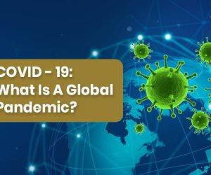 الفيروس التاجي أسوأ الأوبئة العالمية.. لماذا أصبح «كورونا» وباءً؟